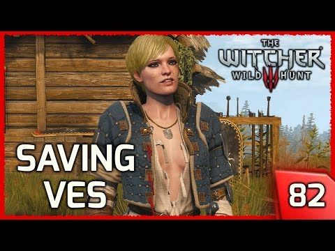 The Witcher 3 ► Saving Ves and Sparing the Nilfgaardian Soldier - Story and Gameplay #82 [PC]