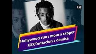 Hollywood stars mourn rapper XXXTentacion's demise - Hollywood News