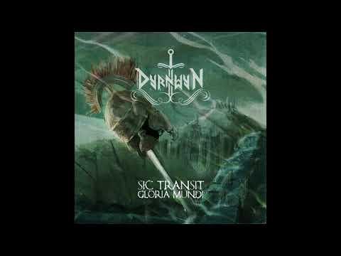 Dyrnwyn - Sic Transit Gloria Mundi