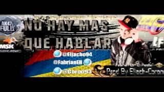 """No Hay Mas Que Hablar - Fabrian Eli """"El Poeta""""   Prod By Coro & Eljach ®★"""