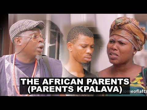 AFRICAN PARENT HOME WORK | Homeoflafta Comedy