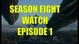 Preston's Game of Thrones Season Eight Watch - Season 8 Episode 1 Winterfell Review