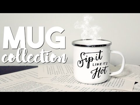 MY MUG COLLECTION // 2017
