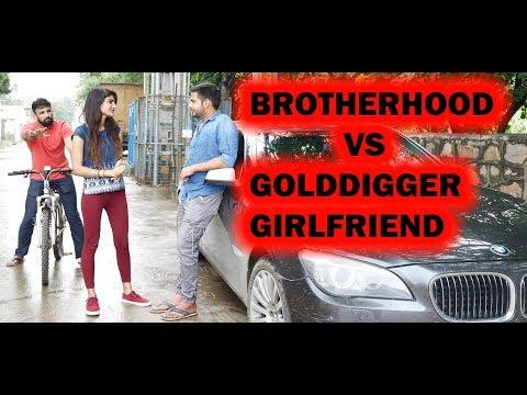 Brotherhood VS Golddigger Girlfriend | Idiotic Launda | Rahul Sehrawat