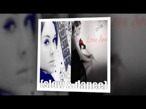 adele and jes - love song (slow and dance mix)