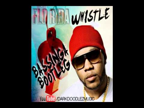 Flo Rida - Whistle (Bassinga Bootleg Edit)
