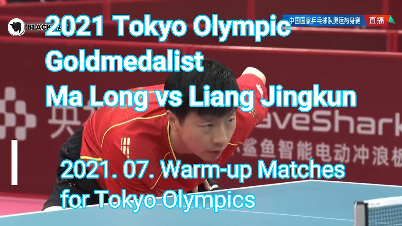 Download 2021 Tokyo Olympic Goldmedalist  Ma Long vs Liang Jingkun 2021 Warm Up Matches for Tokyo Olympics