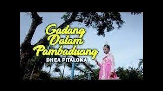 Full Album Dhea Pitaloka Gadang Dalam Pambaduang