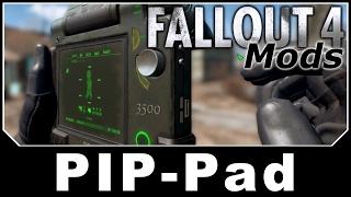 Fallout 4 Mods - PIP-Pad