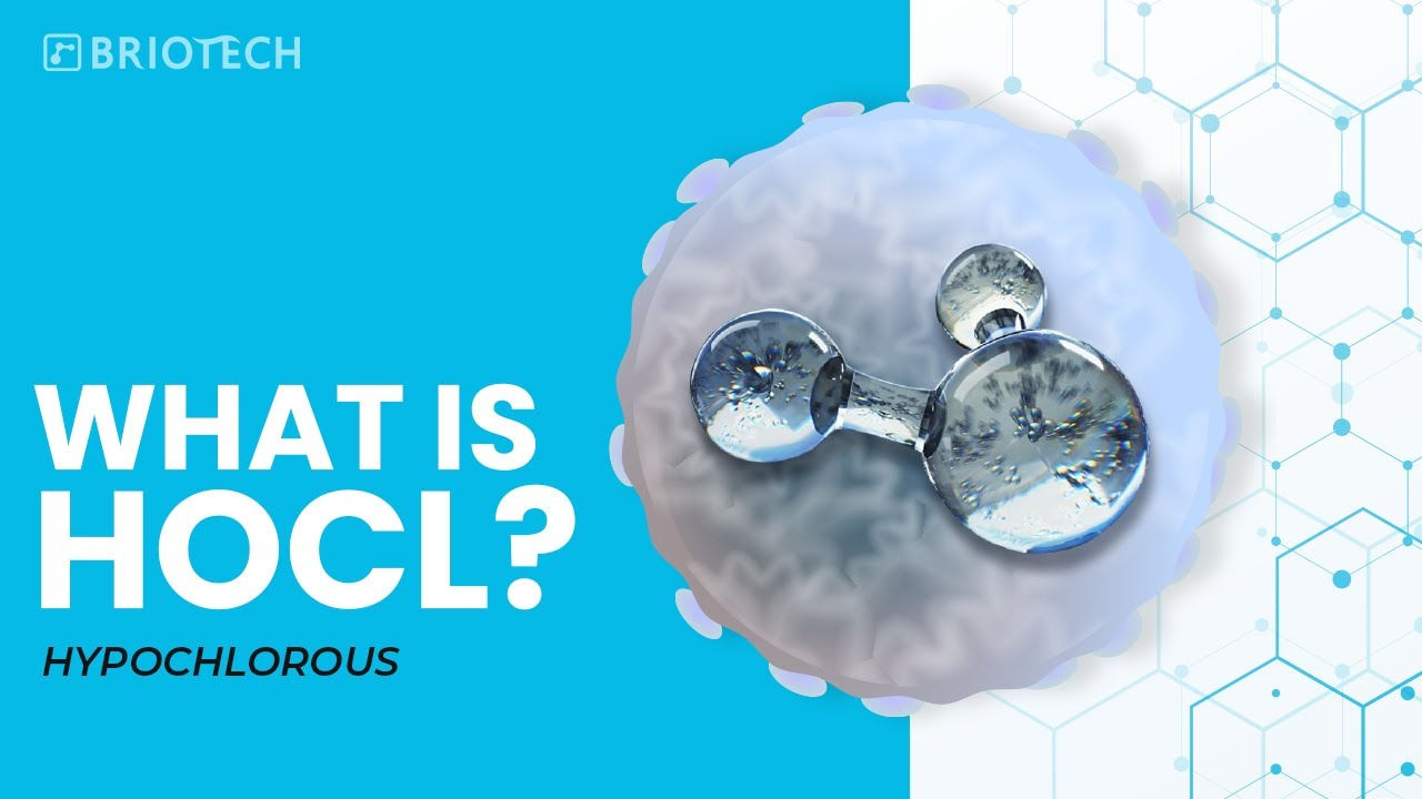 BRIOTECH: What is HOCl?