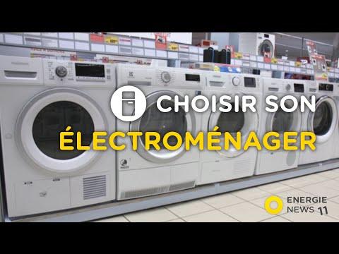 [Energie News #11] Electroménager : Comment Bien Choisir Pour Faire Des économies ?