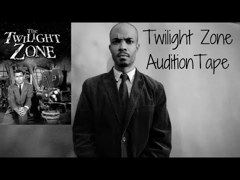 Twilight Zone Audition Tape