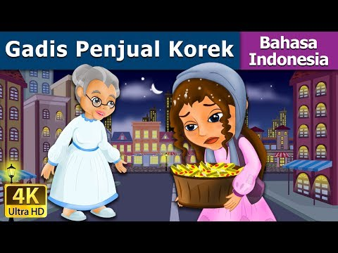 Gadis Si Kecil - The Little Match Girl in Indonesian - 4K UHD - Indonesian Fairy Tales