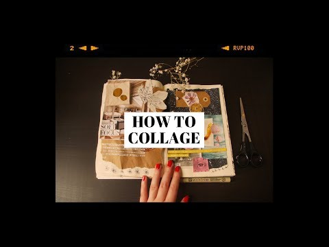 how to collage 🌙 (tips + tricks)