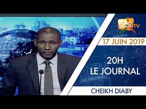 JOURNAL FRAN‡AIS 20H DU 17 JUIN 2019 AVEC CHEIKH DIABY - 2STV