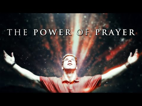 The Power Of Prayer - Inspirational And Motivational Video