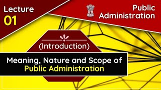 Public Administration Lecture for Civil service Exam/UPSC