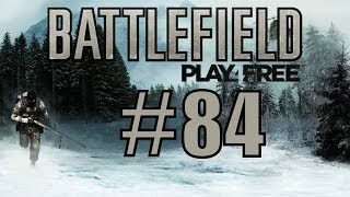 Battlefield Play4Free [ #84 | Let