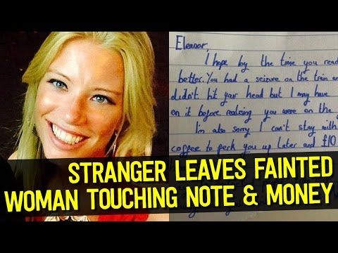 Woman Faints on Train, Stranger Cares for Her Leaves Touching Note & Money