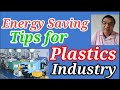 Energy Saving Tips for Plastic Industry