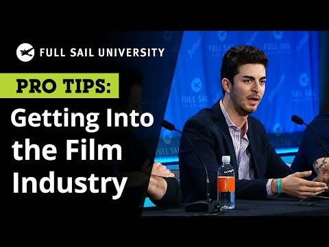 Getting Into the Film Industry | Full Sail University