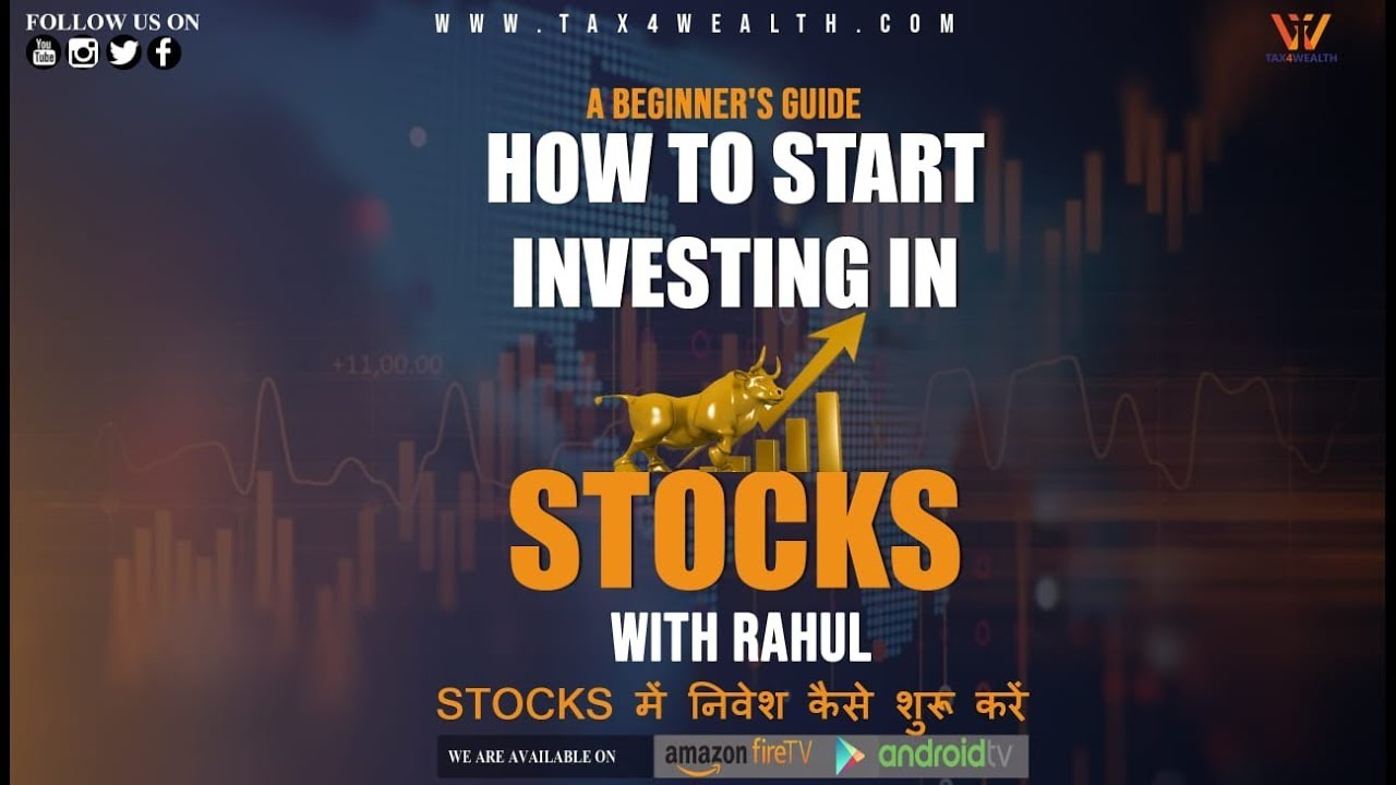 Stock Market : How to Start Investing in Stock Market A Beginner's Guide.