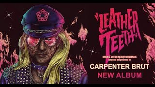 † Carpenter Brut - Leather Teeth † FULL ALBUM †
