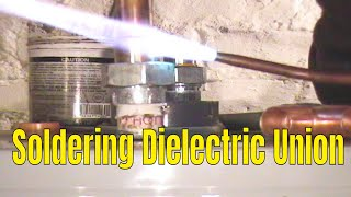 Soldering Dielectric union on water heater and copper pipe(click here http://www.plumberx.com/Copper%20Pipe%20tools%20and%20Supplys.html and get all the supplys and tools you will need to solder copper pipe ..., 2010-07-02T23:34:56.000Z)