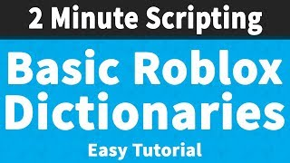 Roblox Dictionaries | 2 Minute Scripting 📜