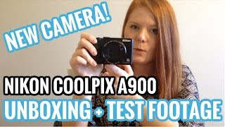 Nikon COOLPIX A900 Unboxing + Test Footage   My New Vlog Camera