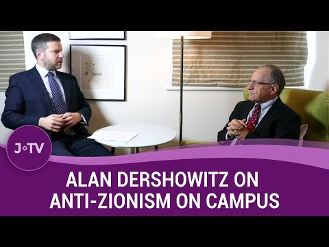 Alan Dershowitz On Why College Campuses Are So Anti-Israel (2) | J-TV