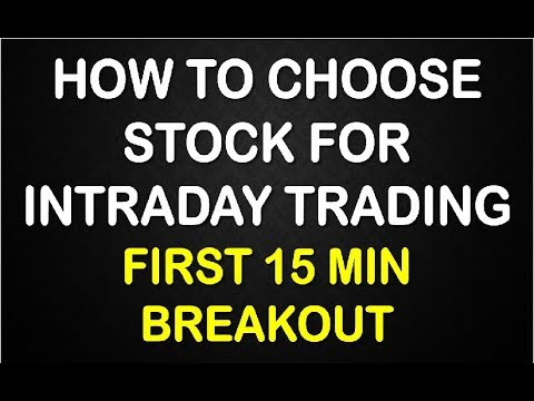 How to choose stock for intraday Trading (First 15 min breakout) In Hindi
