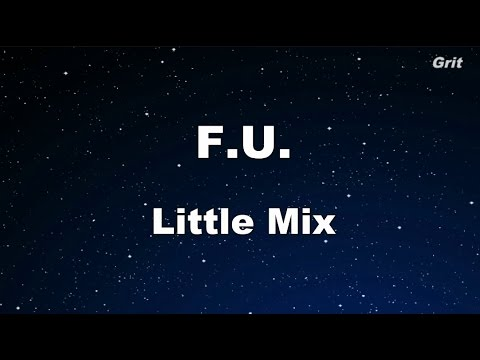F.U.- Little Mix Karaoke 【No Guide Melody】 Instrumental