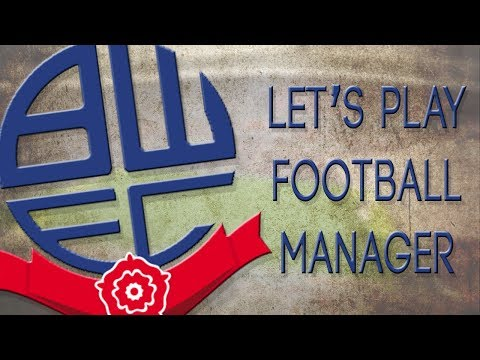 Football Manager - Bolton - #1