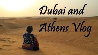 Europe Vlog Part 1 - Dubai and Athens