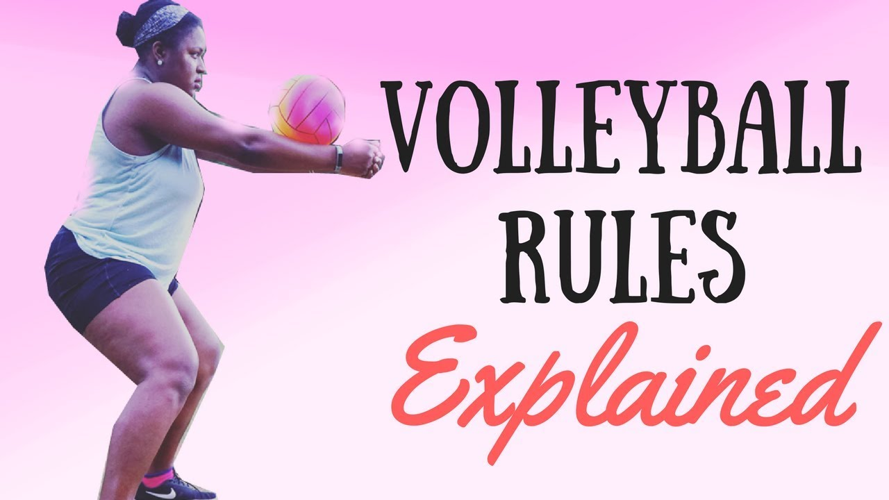 How To Play Volleyball Rules Explained Youtube