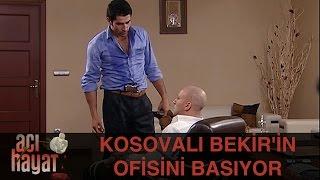 Kosovalı, Bekir'in Ofisini Basıyor - Acı Hayat 28.Bölüm