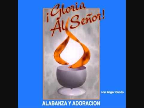 Roger Osorio - DELANTE DE TI - (Gloria al Señor 1991)