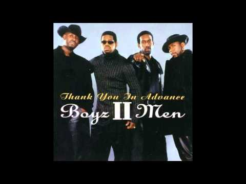 Boyz II Men thank you in advance