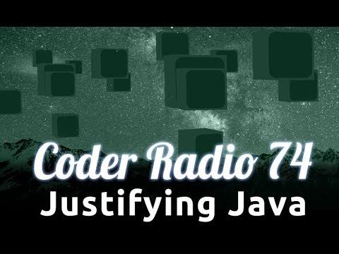Justifying Java | Coder Radio 74