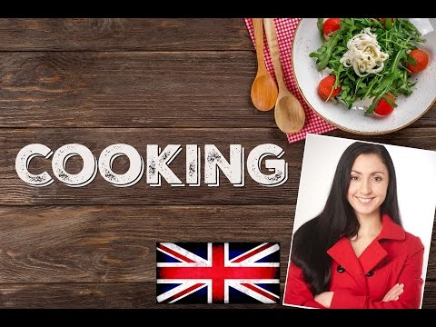 Cooking - Learn ENGLISH / BRITISH ENGLISH PRONUNCIATION /  ENGLISH VOCABULARY LESSON