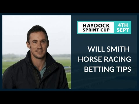 Will Smith Betting Tips - Haydock Sprint Cup – Saturday 4th September