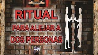 COMO SEPARAR A DOS PERSONAS QUE PERJUDICAN - RITUAL | ESOTERISMO AYUDA ESPIRITUAL