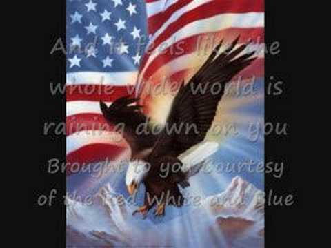 Toby Keith- Courtesy Of the Red white and blue
