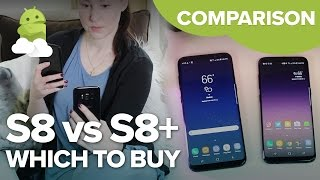 Samsung Galaxy S8 vs S8 Plus: What's the difference?