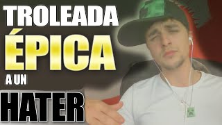 Video La troleada más ÉPICA a un hater download MP3, 3GP, MP4, WEBM, AVI, FLV April 2018
