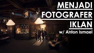 5 TIPS FOTO IKLAN KOMERSIL bersama Anton Ismael | Commercial Photography