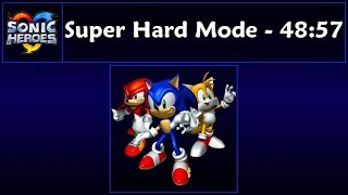 Sonic Heroes - Super Hard Mode Speedrun - 48:57