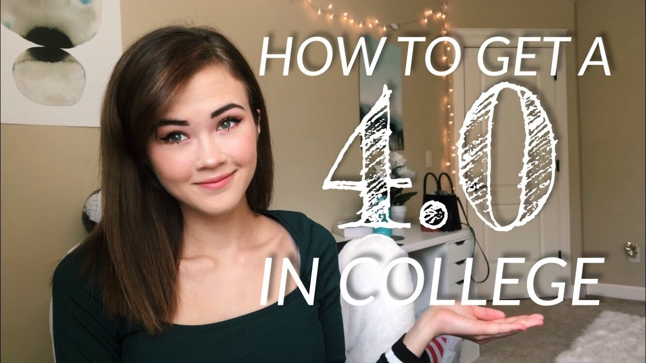 HOW TO GET A 4.0 GPA IN COLLEGE | 2019 STUDY TIPS