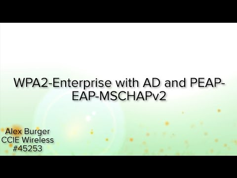 WPA2-Enterprise with AD and PEAP-EAP-MSCHAPv2